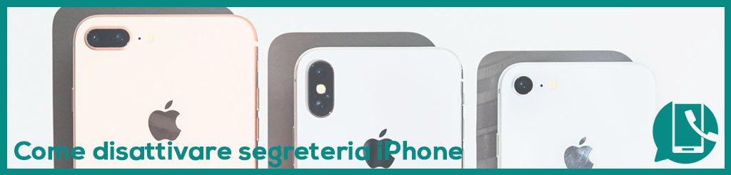Come disattivare la segreteria dell'iPhone
