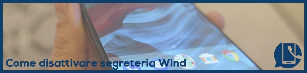 Come eliminare segreteria Wind